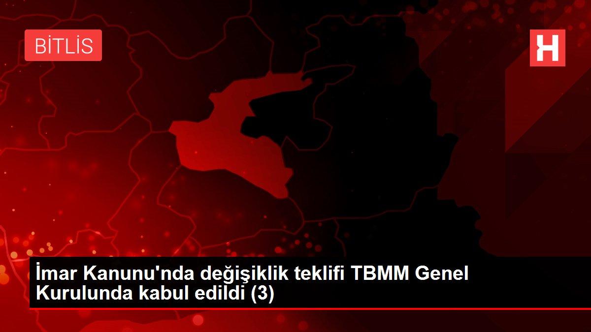 İmar Kanunu'nda değişiklik teklifi TBMM Genel Kurulunda kabul edildi (3)