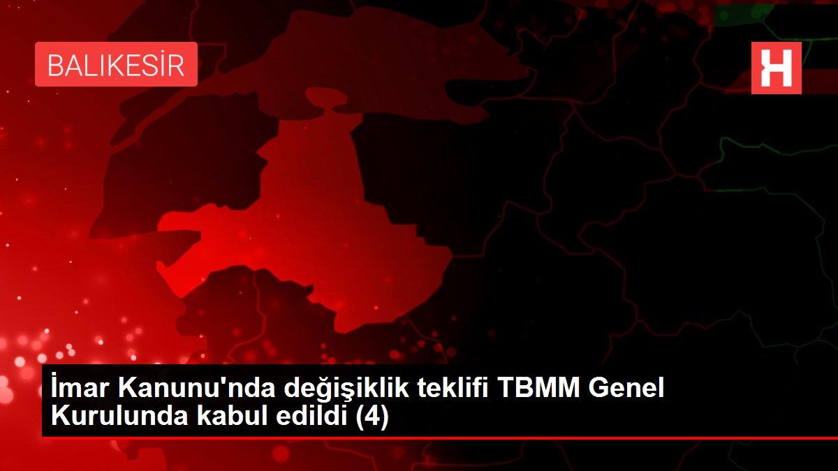 İmar Kanunu'nda değişiklik teklifi TBMM Genel Kurulunda kabul edildi (4)