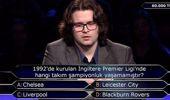 Kim Milyoner Olmak İster'de sorulan Premier Lig sorusu yarışmacıyı yanılttı