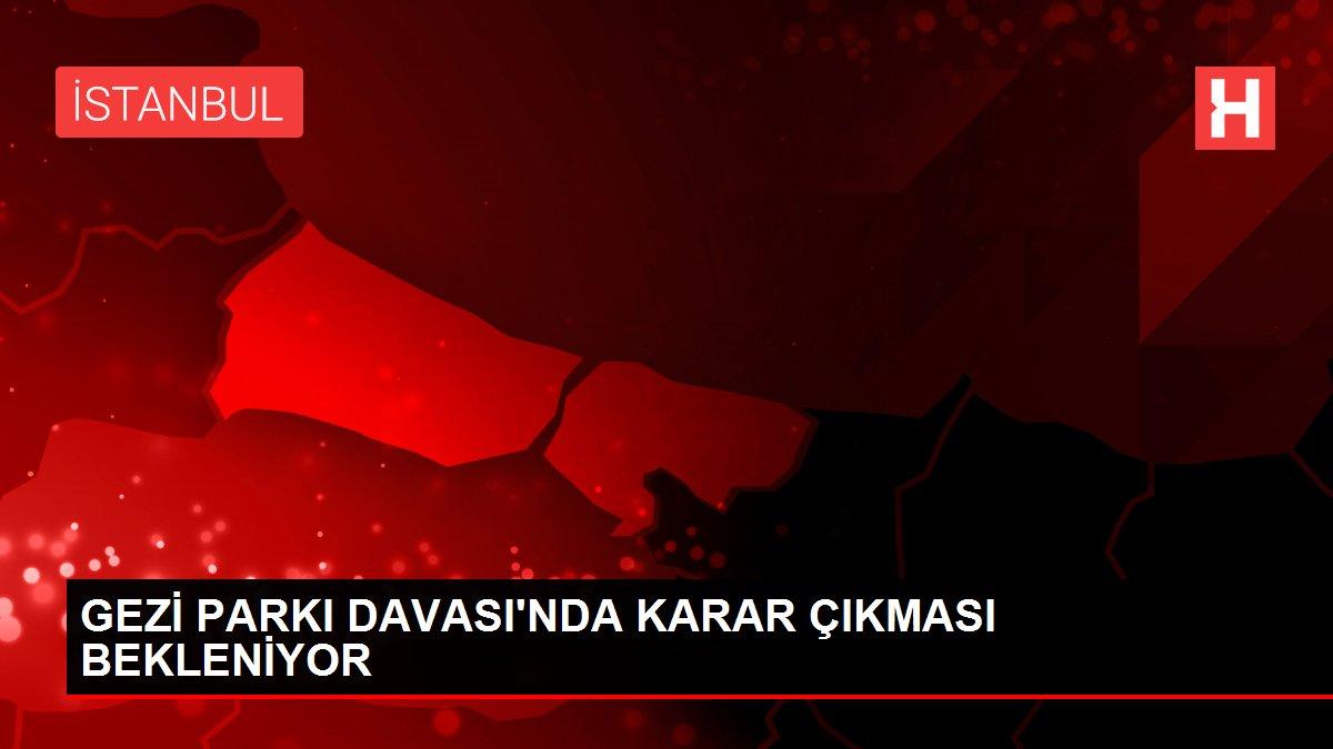 GEZİ PARKI DAVASI'NDA KARAR ÇIKMASI BEKLENİYOR