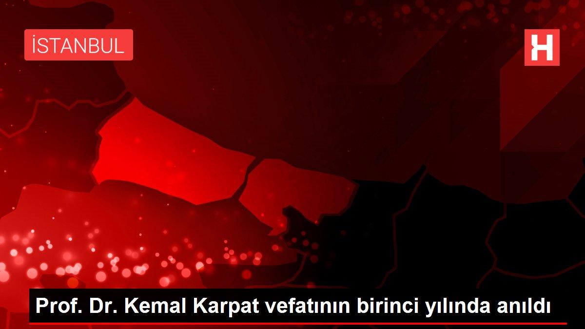 Prof. Dr. Kemal Karpat vefatının birinci yılında anıldı