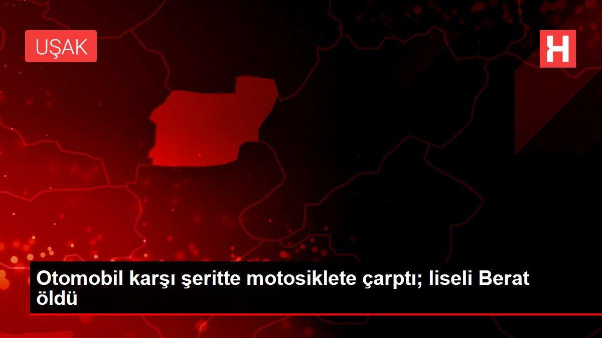Otomobil karşı şeritte motosiklete çarptı; liseli Berat öldü