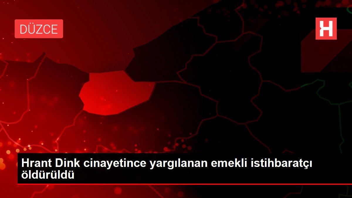 Hrant Dink cinayetince yargılanan emekli istihbaratçı öldürüldü