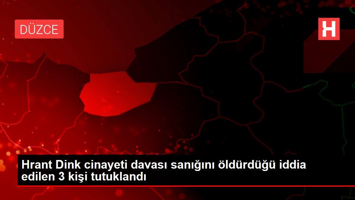 Hrant Dink cinayeti davası sanığını öldürdüğü iddia edilen 3 kişi tutuklandı