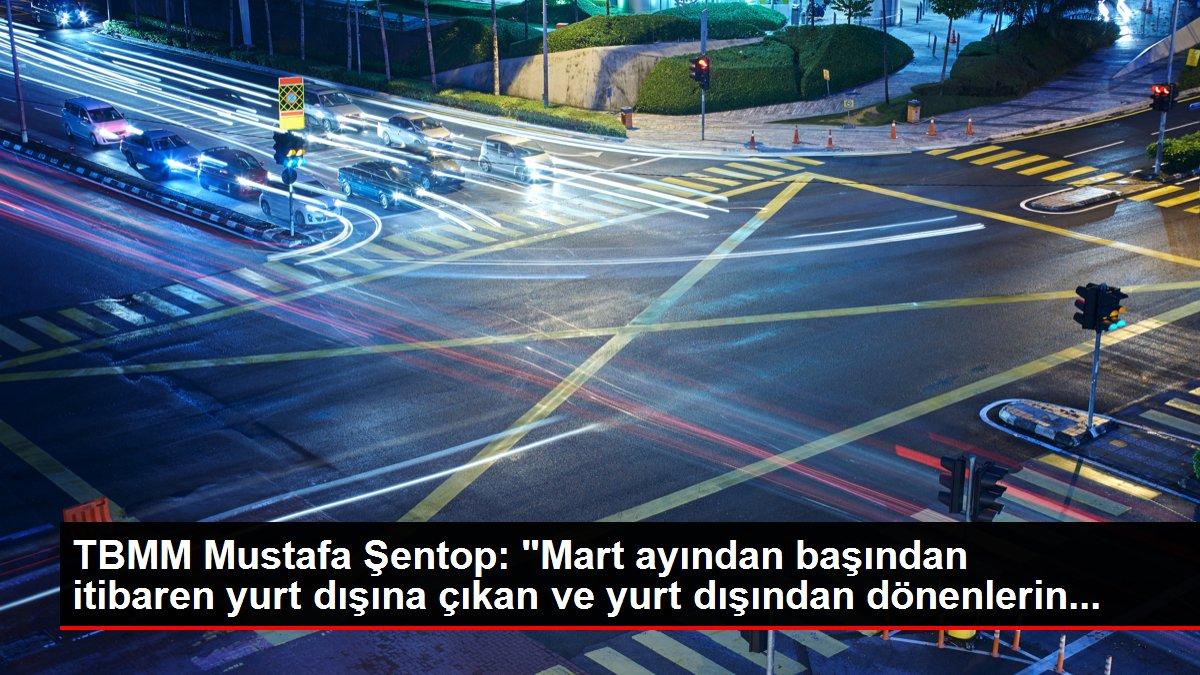 TBMM Mustafa Şentop: