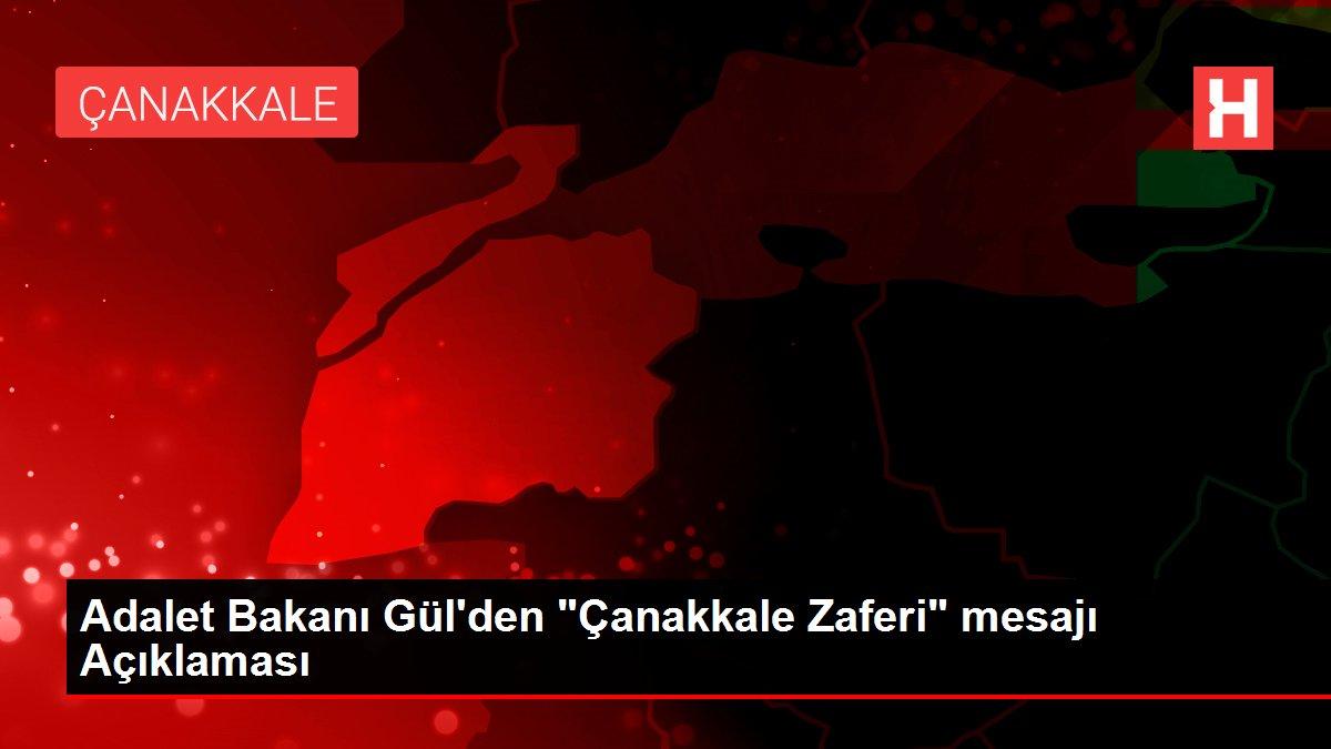 Adalet Bakanı Gül'den