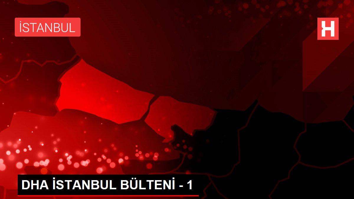 DHA İSTANBUL BÜLTENİ - 1