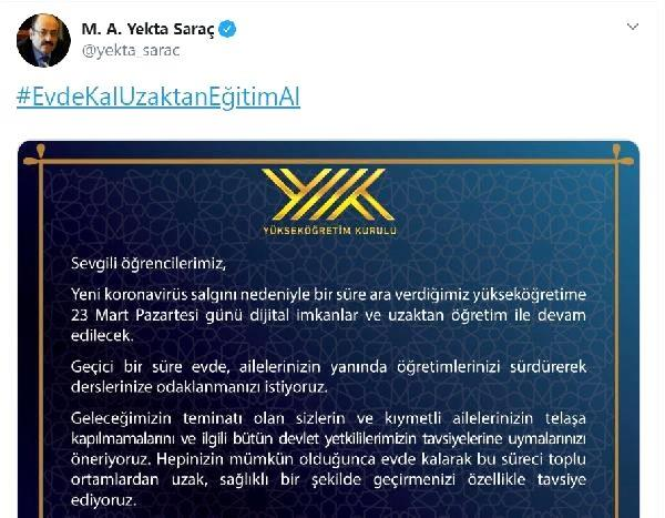 YÖK Başkanı Saraç: Yükseköğretime 23 Mart'ta uzaktan öğretimle devam edilecek