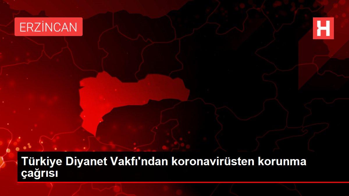 Türkiye Diyanet Vakfı'ndan koronavirüsten korunma çağrısı