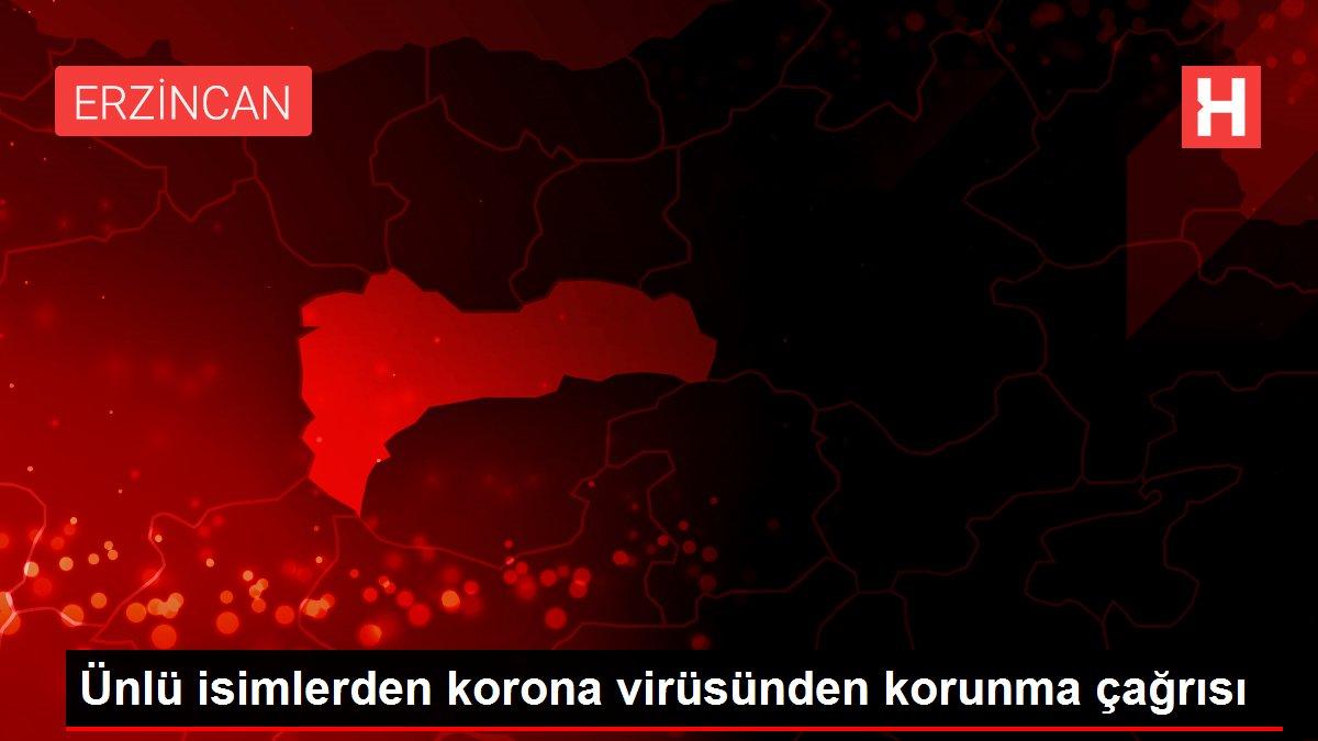 Ünlü isimlerden korona virüsünden korunma çağrısı