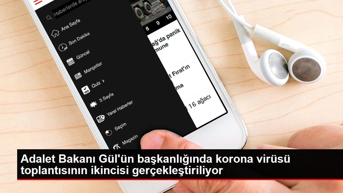 Adalet Bakanı Gül'ün başkanlığında korona virüsü toplantısının ikincisi gerçekleştiriliyor