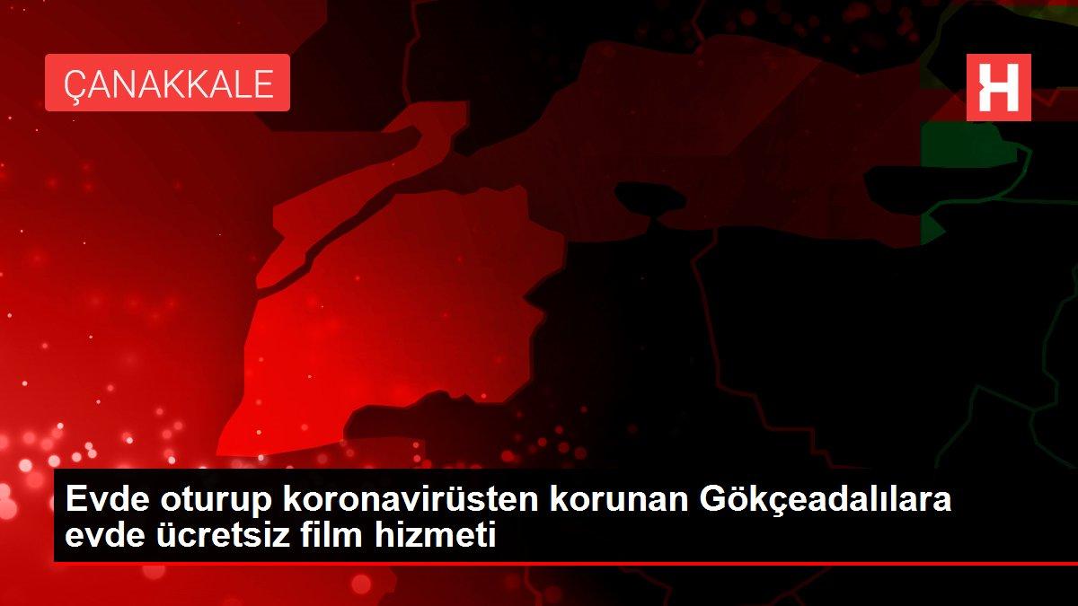 Evde oturup  koronavirüsten korunan Gökçeadalılara evde ücretsiz film hizmeti
