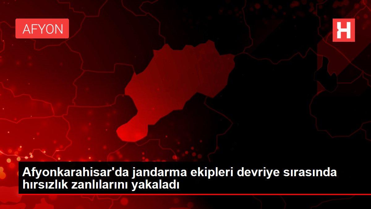 Afyonkarahisar'da jandarma ekipleri devriye sırasında hırsızlık zanlılarını yakaladı