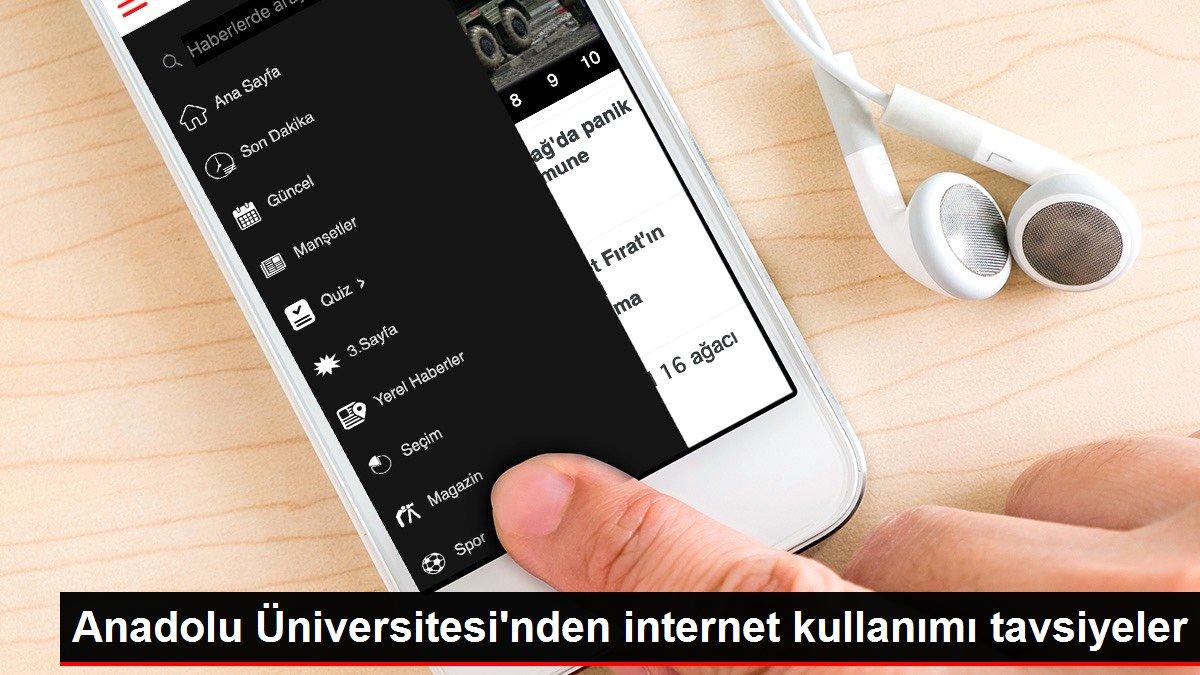 Anadolu Üniversitesi'nden internet kullanımı tavsiyeler