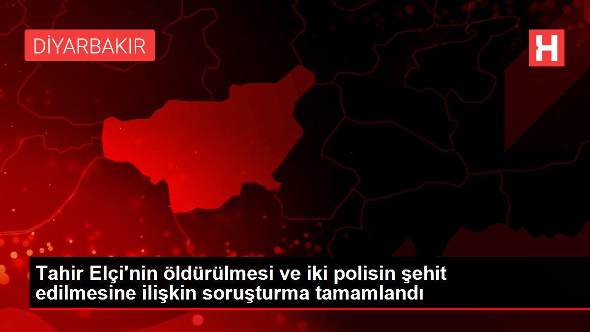Tahir Elçi'nin öldürülmesi ve iki polisin şehit edilmesine ilişkin soruşturma tamamlandı