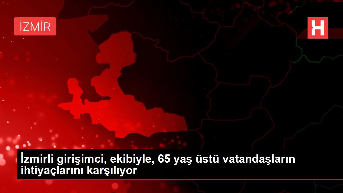 İzmirli girişimci, ekibiyle, 65 yaş üstü vatandaşların ihtiyaçlarını karşılıyor