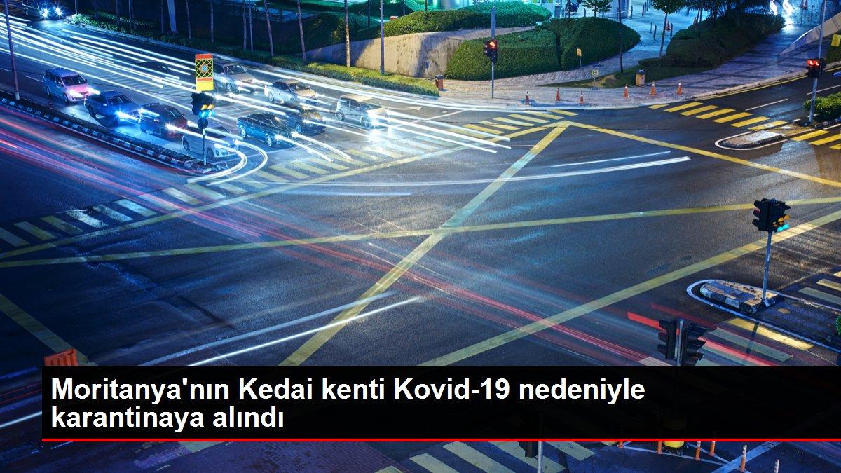 Moritanya'nın Kedai kenti Kovid-19 nedeniyle karantinaya alındı