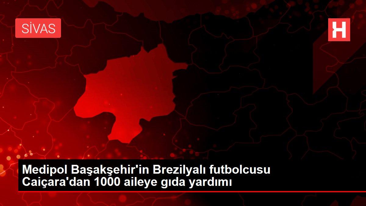 Medipol Başakşehir'in Brezilyalı futbolcusu Caiçara'dan 1000 aileye gıda yardımı