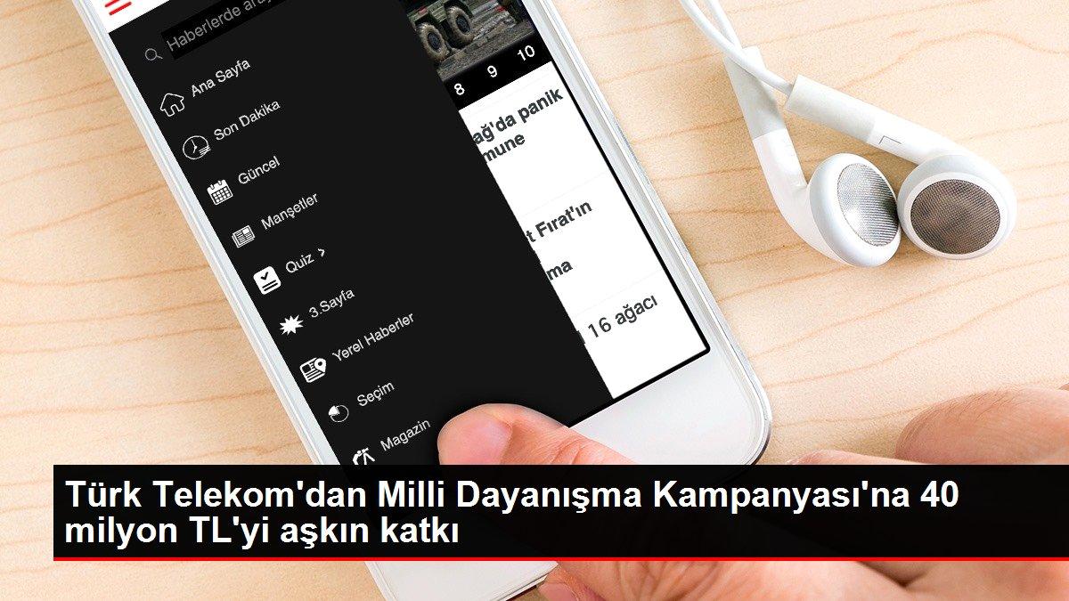 Türk Telekom'dan Milli Dayanışma Kampanyası'na 40 milyon TL'yi aşkın katkı