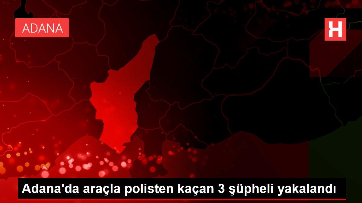 Adana'da araçla polisten kaçan 3 şüpheli yakalandı