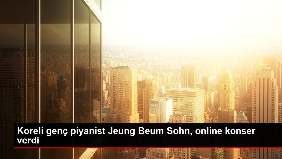 Koreli genç piyanist Jeung Beum Sohn, online konser verdi