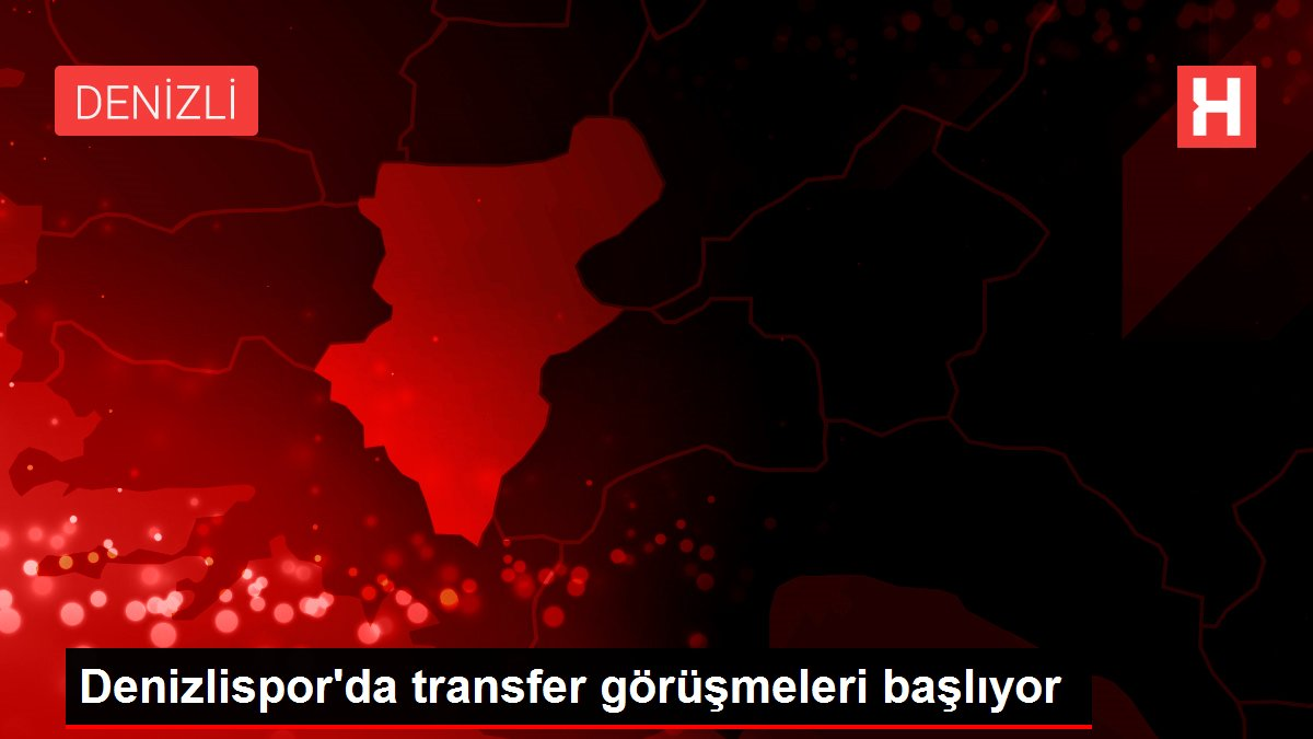 Denizlispor'da transfer görüşmeleri başlıyor