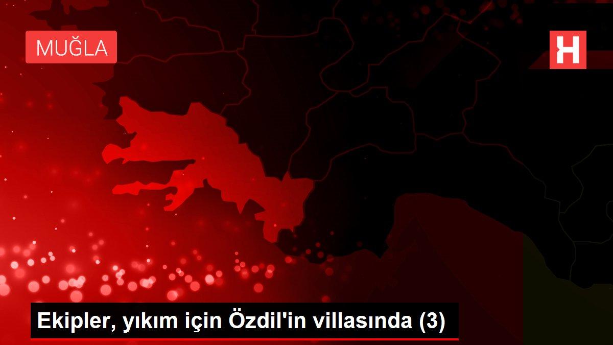 Ekipler, yıkım için Özdil'in villasında (3)