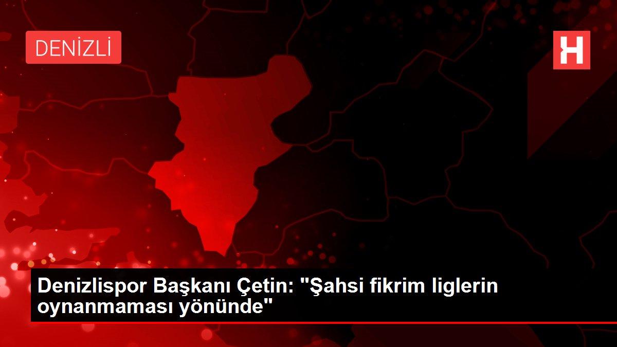 Denizlispor Başkanı Çetin: