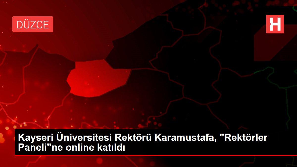 Kayseri Üniversitesi Rektörü Karamustafa,