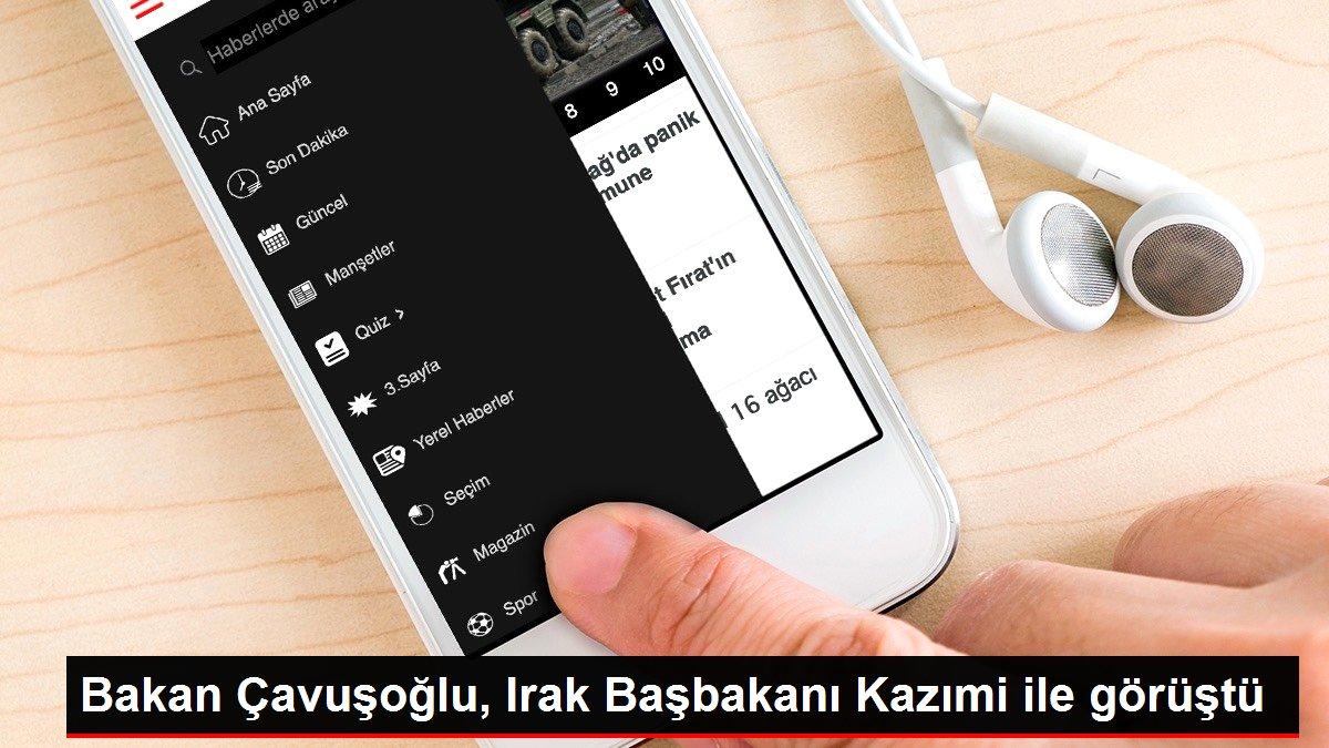 Bakan Çavuşoğlu, Irak Başbakanı Kazımi ile görüştü