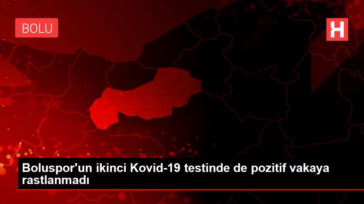 Boluspor'un ikinci Kovid-19 testinde de pozitif vakaya rastlanmadı