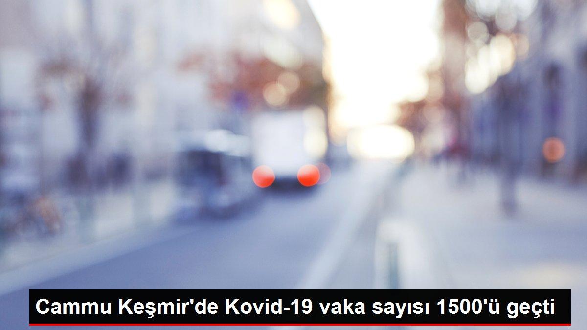 Cammu Keşmir'de Kovid-19 vaka sayısı 1500'ü geçti