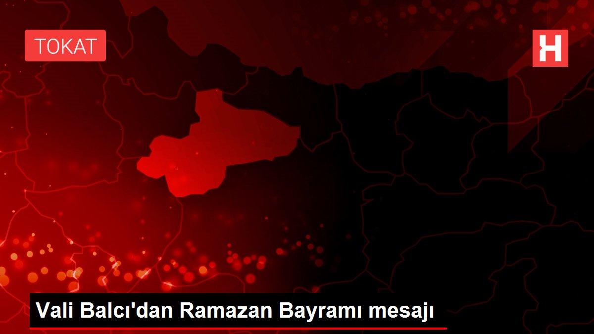 Vali Balcı'dan Ramazan Bayramı mesajı