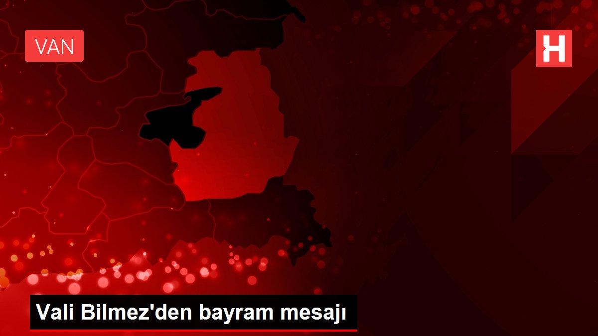 Vali Bilmez'den bayram mesajı