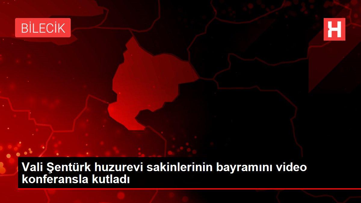 Vali Şentürk huzurevi sakinlerinin bayramını video konferansla kutladı