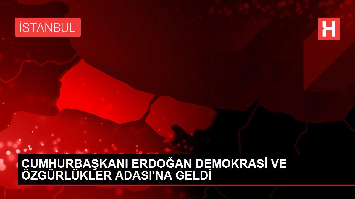 CUMHURBAŞKANI ERDOĞAN DEMOKRASİ VE ÖZGÜRLÜKLER ADASI'NA GELDİ