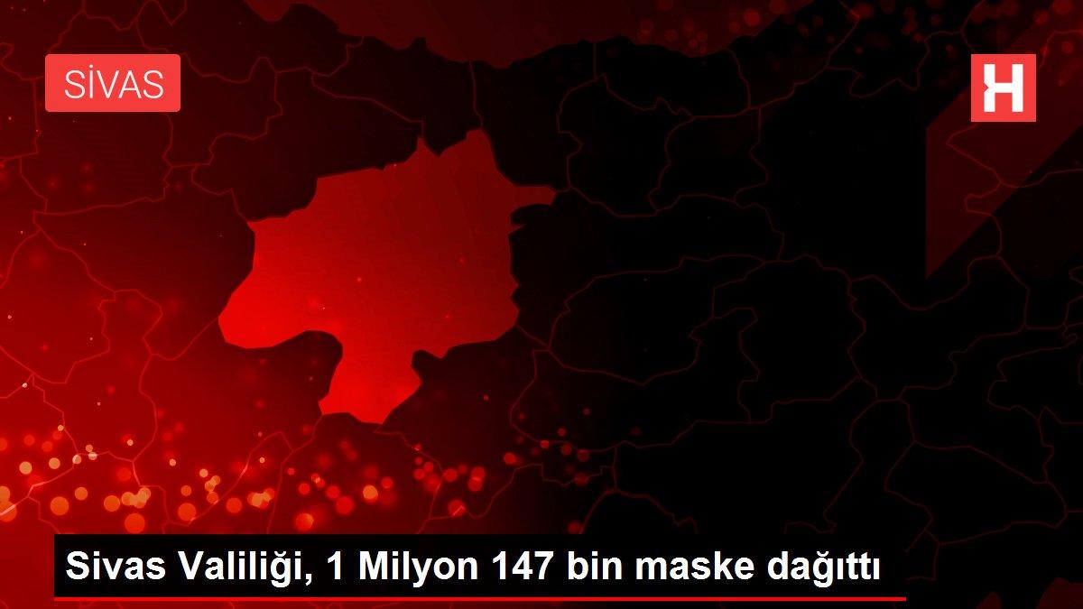 Sivas Valiliği, 1 Milyon 147 bin maske dağıttı