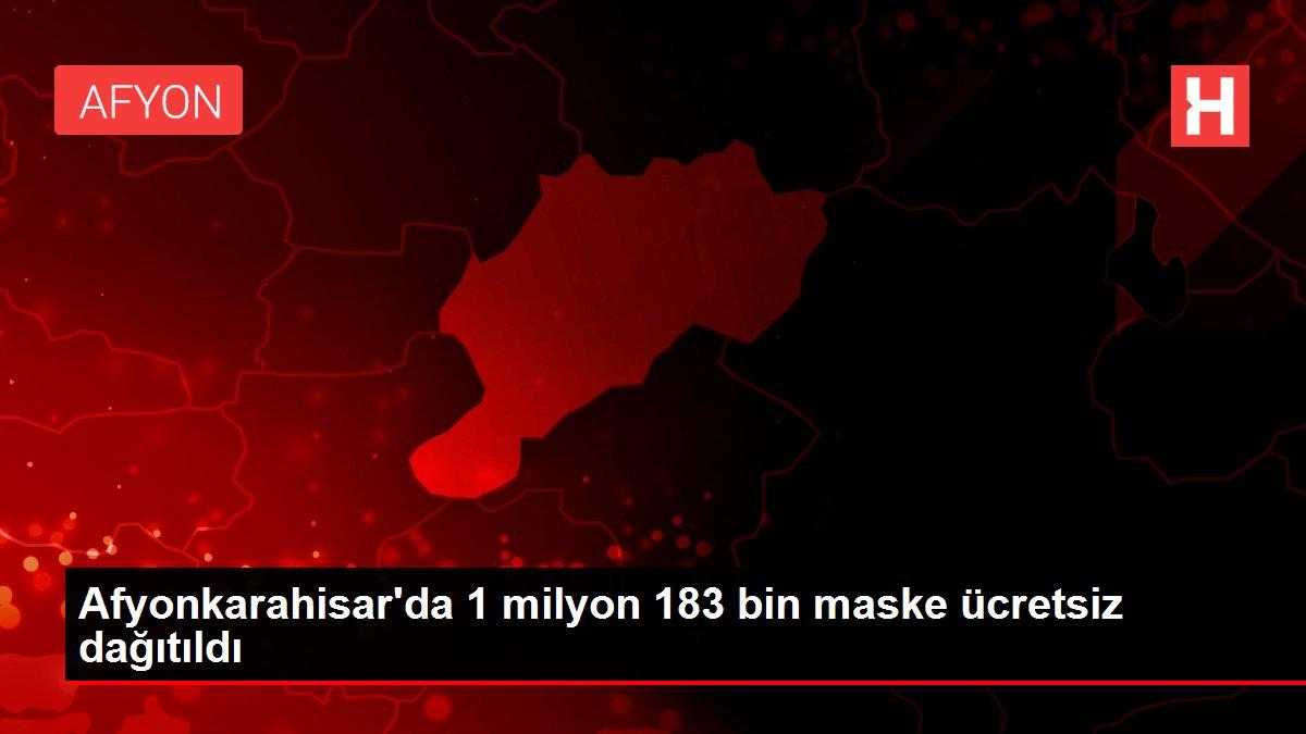 Afyonkarahisar'da 1 milyon 183 bin maske ücretsiz ...