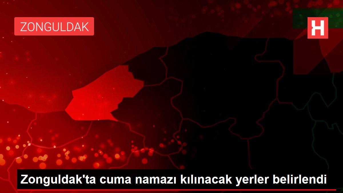 Zonguldak'ta cuma namazı kılınacak yerler belirlendi