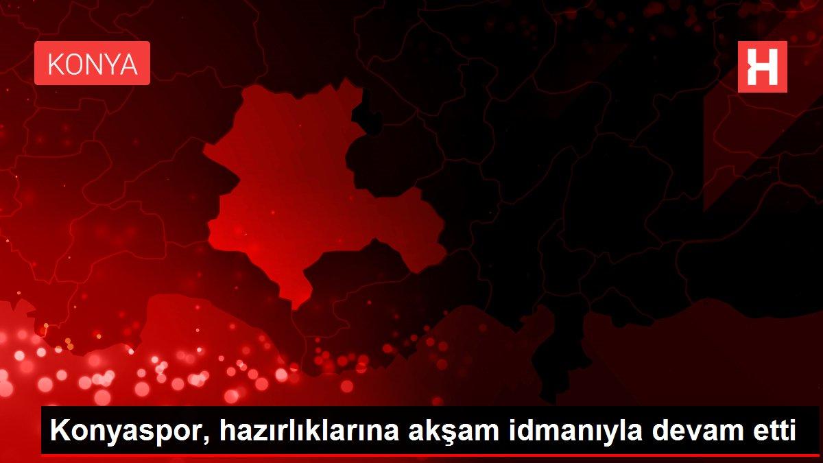 Konyaspor, hazırlıklarına akşam idmanıyla devam etti