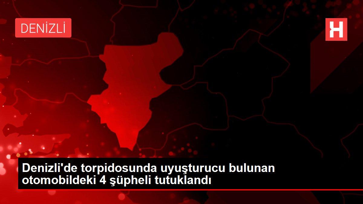 Denizli'de torpidosunda uyuşturucu bulunan otomobildeki 4 şüpheli tutuklandı
