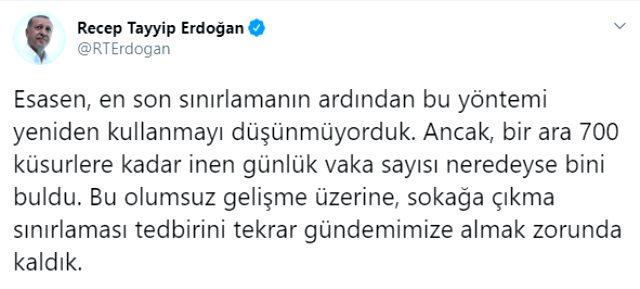 Erdoğan, sokağa çıkma yasağının neden alındığını ve hangi sebeple iptal edildiğini 2 maddeyle açıkladı