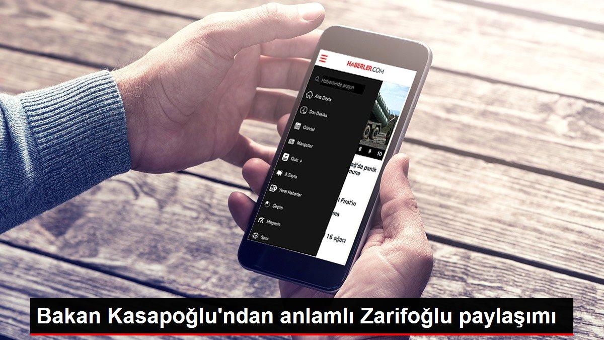 Bakan Kasapoğlu'ndan anlamlı Zarifoğlu paylaşımı