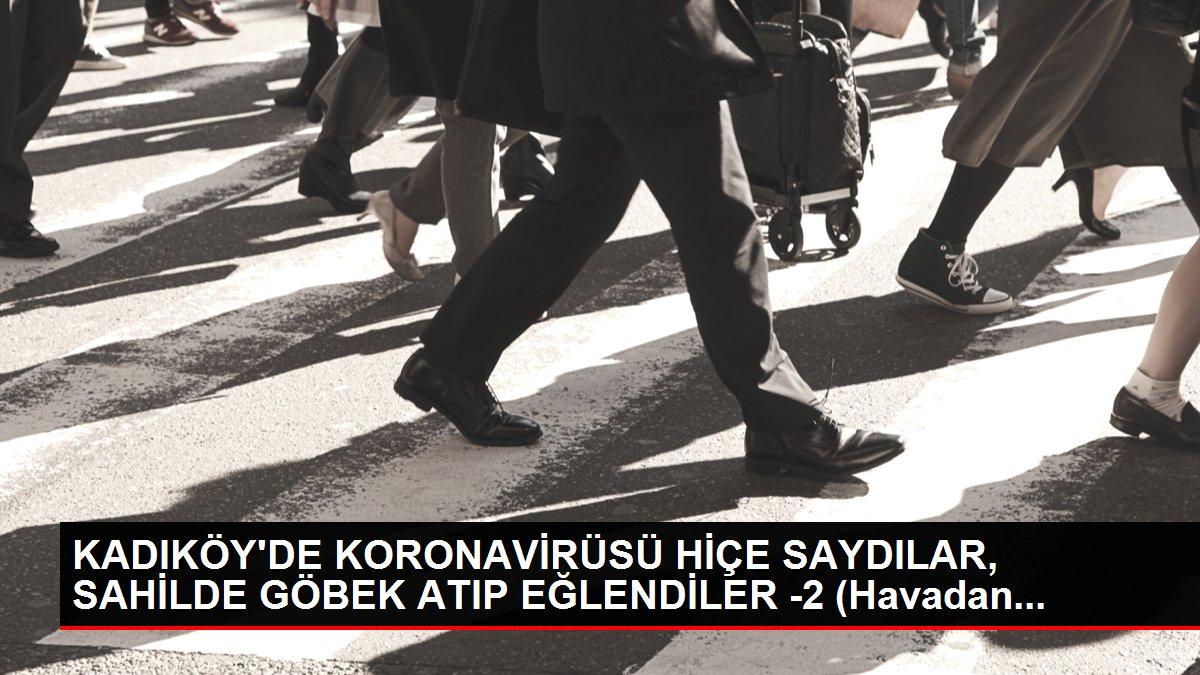 KADIKÖY'DE KORONAVİRÜSÜ HİÇE SAYDILAR, SAHİLDE GÖBEK ATIP EĞLENDİLER -2 (Havadan...