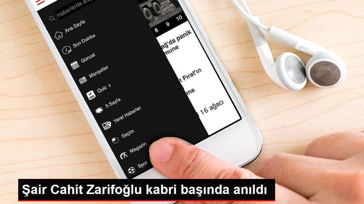 Şair Cahit Zarifoğlu kabri başında anıldı