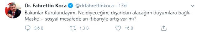 Bakan Koca, Kabine Toplantısı devam ederken tweet attı: Ne diyeceğim, dışarıdan alacağım duyumlara bağlı