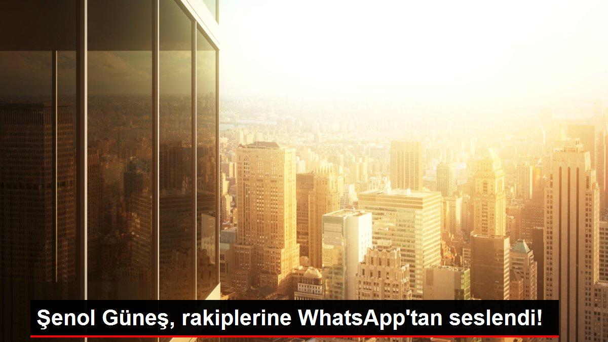 Şenol Güneş, rakiplerine WhatsApp'tan seslendi!