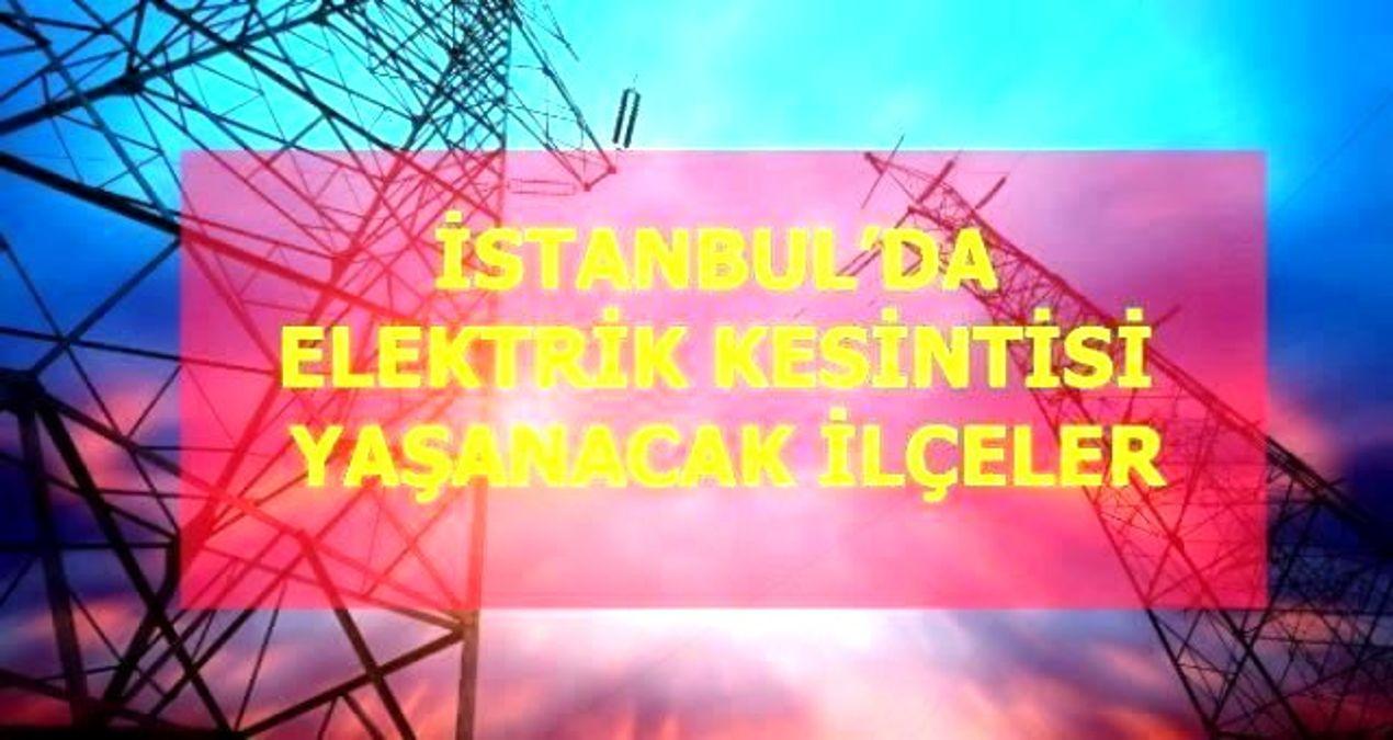 16 Haziran Salı İstanbul elektrik kesintisi! İstanbul'da elektrik kesintisi yaşanacak ilçeler İstanbul'da elektrik ne zaman gelecek? Haziran 2020
