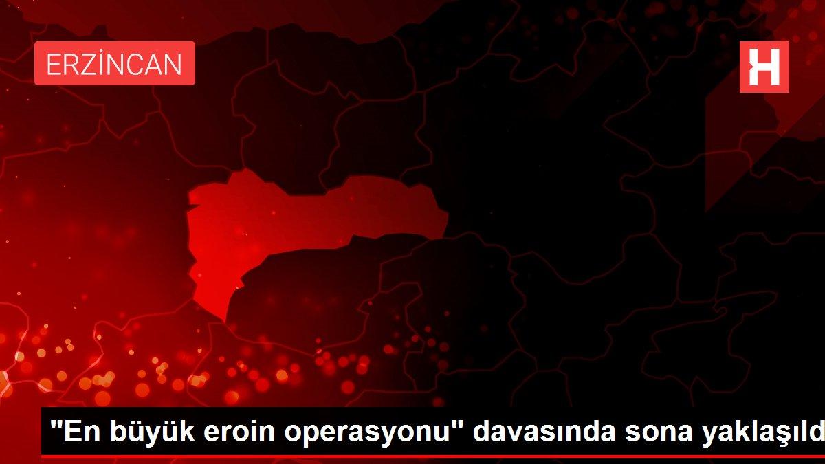 Son dakika haberi... 'En büyük eroin operasyonu' davasında sona yaklaşıldı