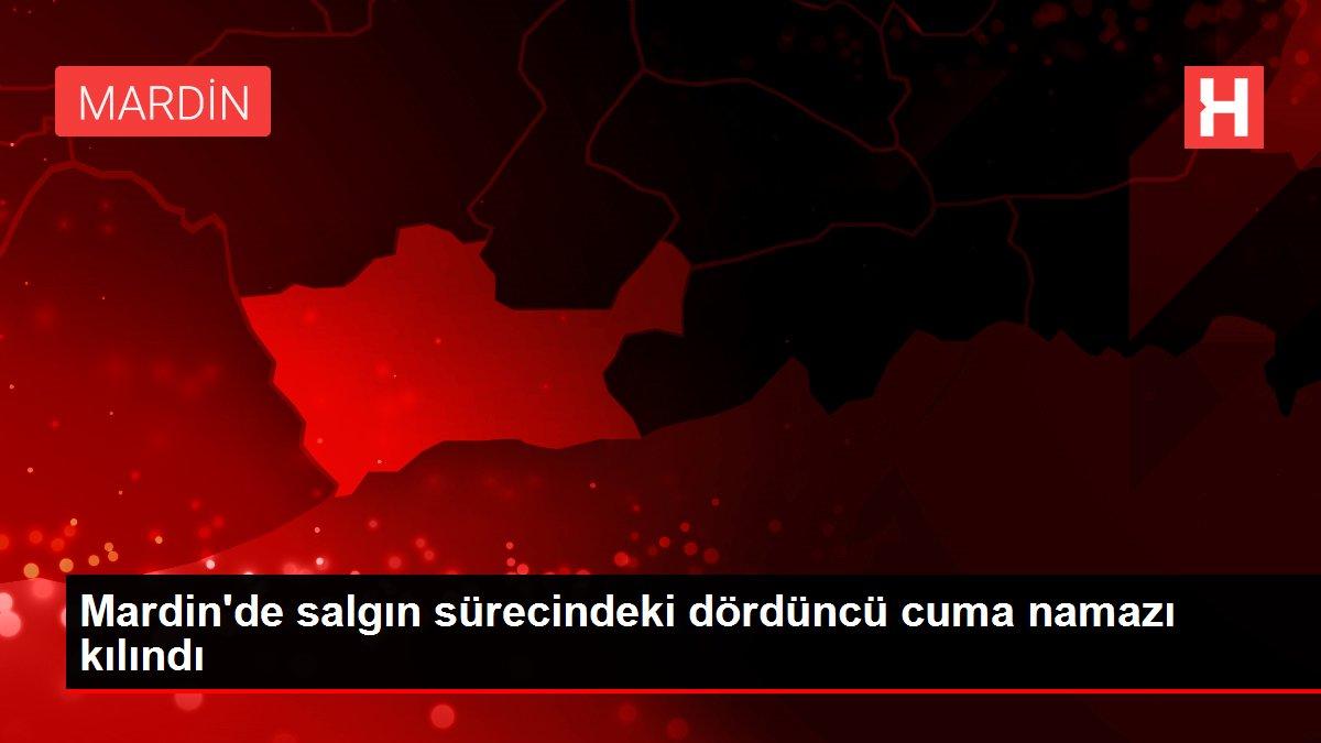 Mardin'de salgın sürecindeki dördüncü cuma namazı kılındı